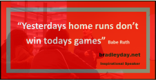 Bradley Day_Motivational Speaker Quotes