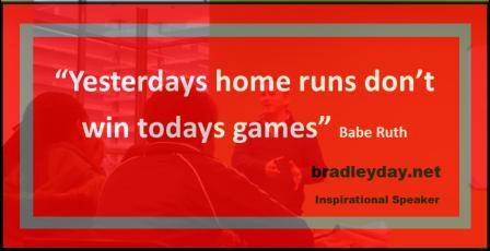 Bradley Day_Motivational Speaker Quotes